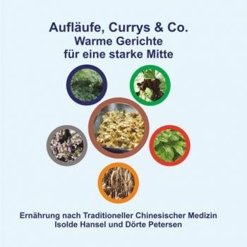 Aufläufe, Currys & Co.  zur Stärkung der Mitte